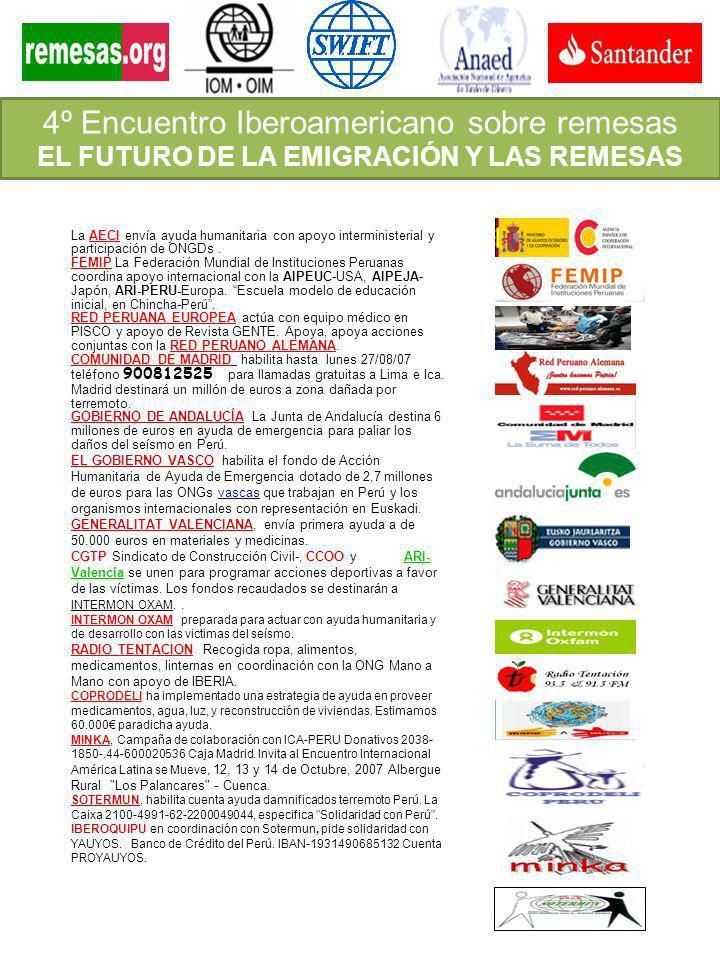 4º Encuentro Iberoamericano sobre remesas EL FUTURO DE LA EMIGRACIÓN Y LAS REMESAS