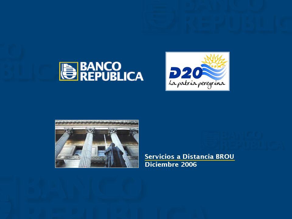 Servicios a Distancia BROU Diciembre 2006