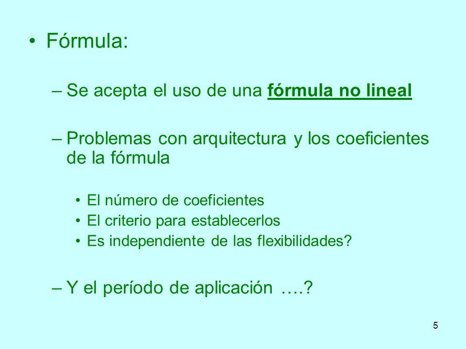 Fórmula: Se acepta el uso de una fórmula no lineal