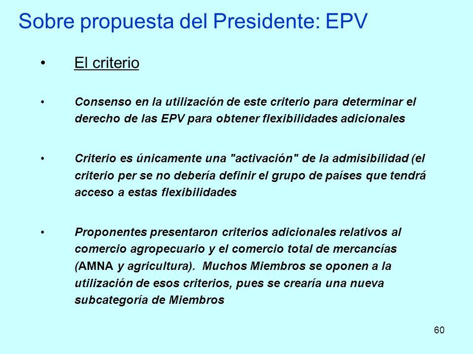 Sobre propuesta del Presidente: EPV