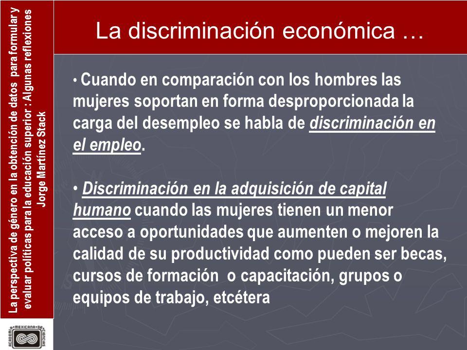 La discriminación económica …