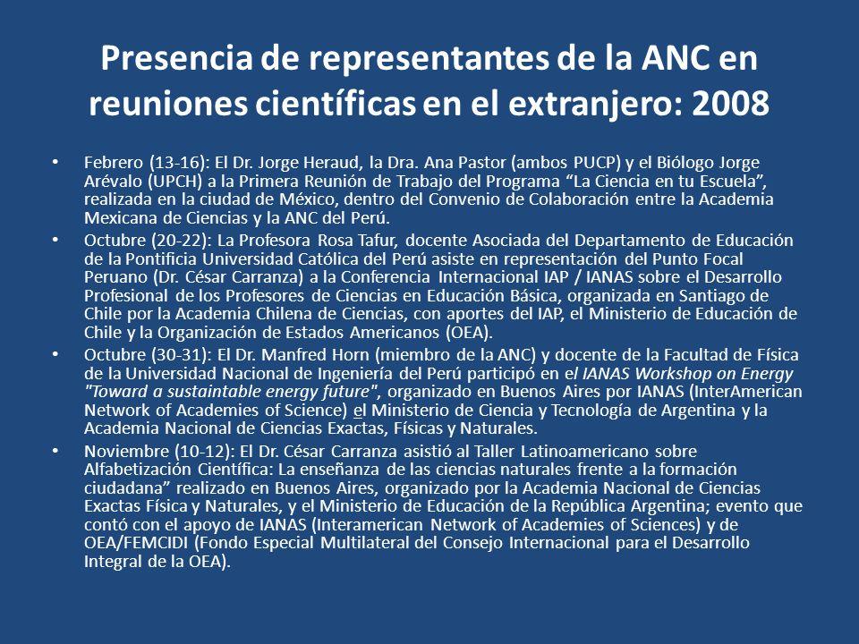 Presencia de representantes de la ANC en reuniones científicas en el extranjero: 2008