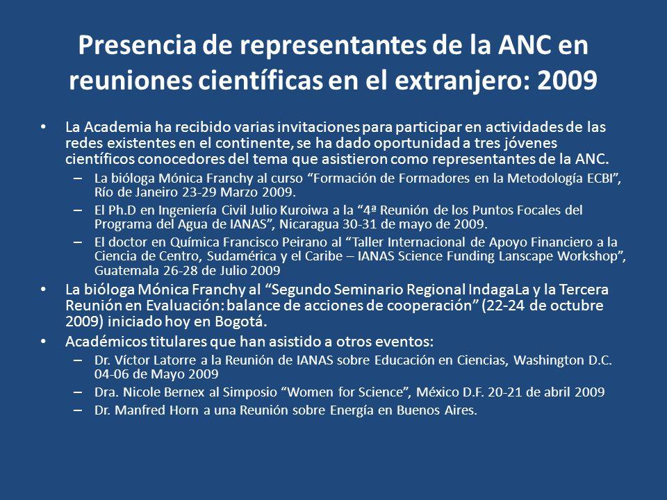 Presencia de representantes de la ANC en reuniones científicas en el extranjero: 2009