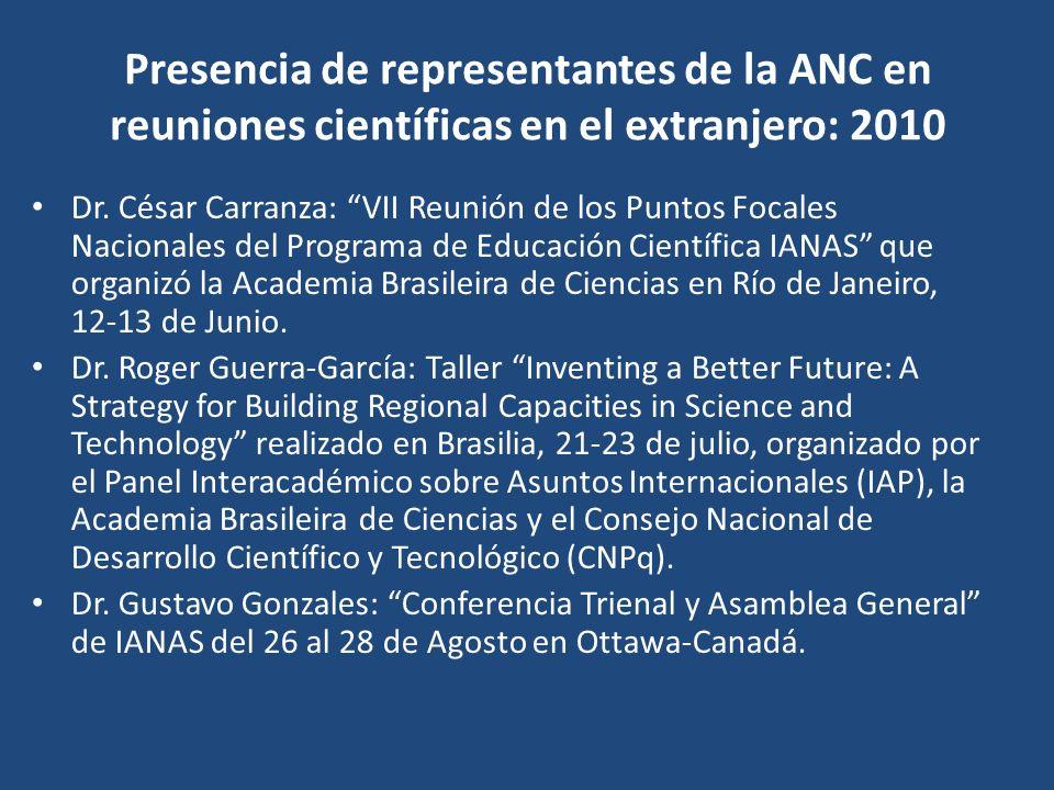 Presencia de representantes de la ANC en reuniones científicas en el extranjero: 2010
