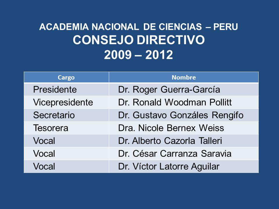 ACADEMIA NACIONAL DE CIENCIAS – PERU CONSEJO DIRECTIVO 2009 – 2012