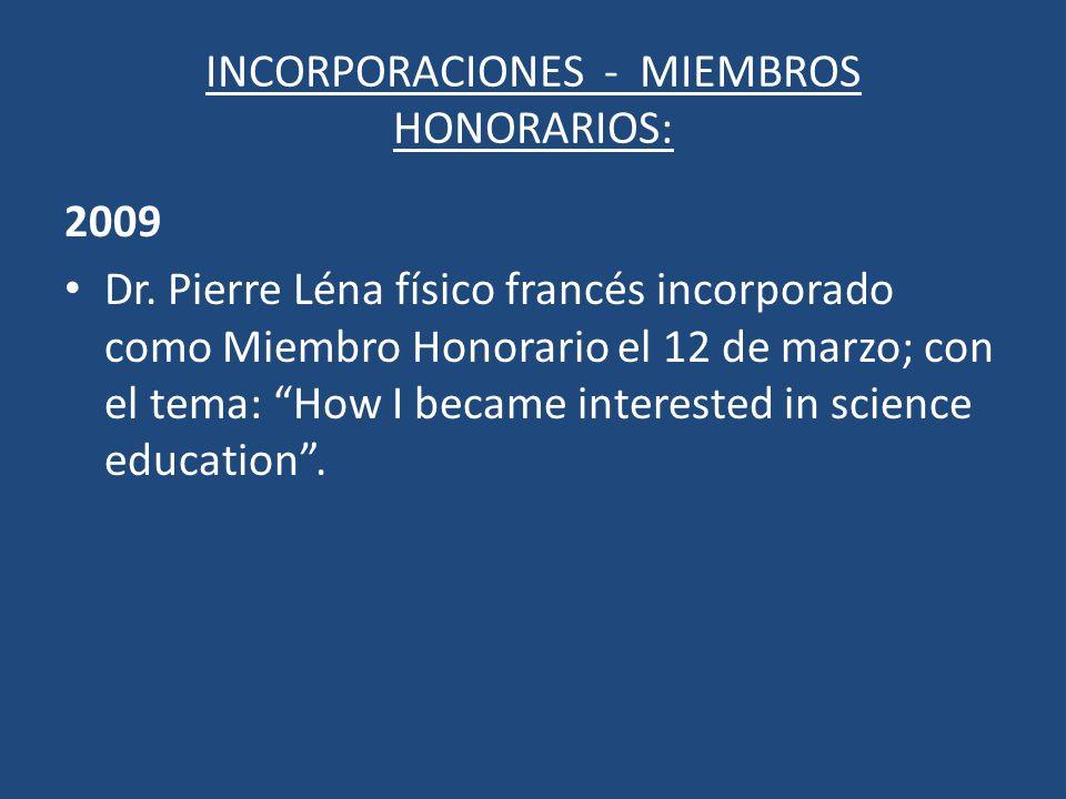 INCORPORACIONES - MIEMBROS HONORARIOS: