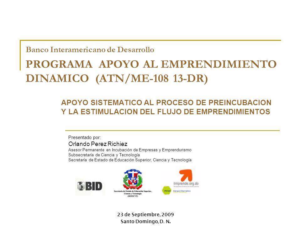 PROGRAMA APOYO AL EMPRENDIMIENTO DINAMICO (ATN/ME-108 13-DR)