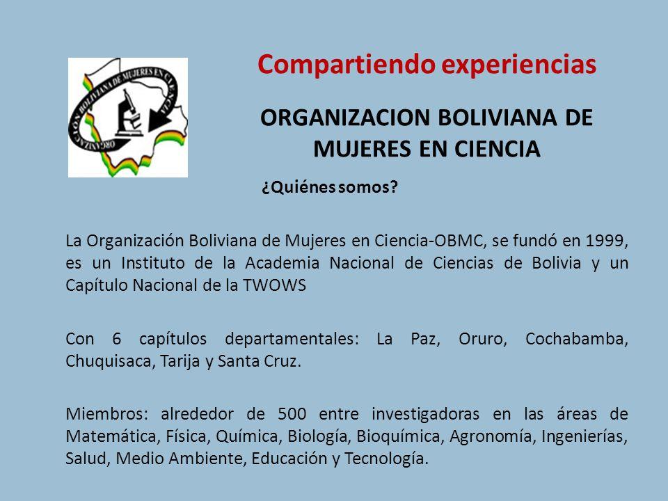 Compartiendo experiencias ORGANIZACION BOLIVIANA DE MUJERES EN CIENCIA