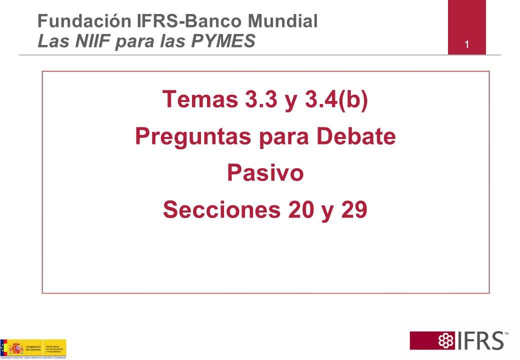 Temas 3.3 y 3.4(b) Preguntas para Debate Pasivo Secciones 20 y 29