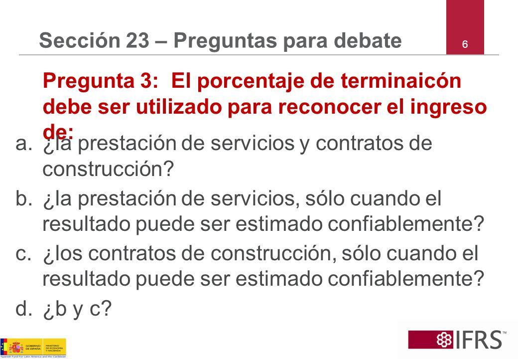 Sección 23 – Preguntas para debate