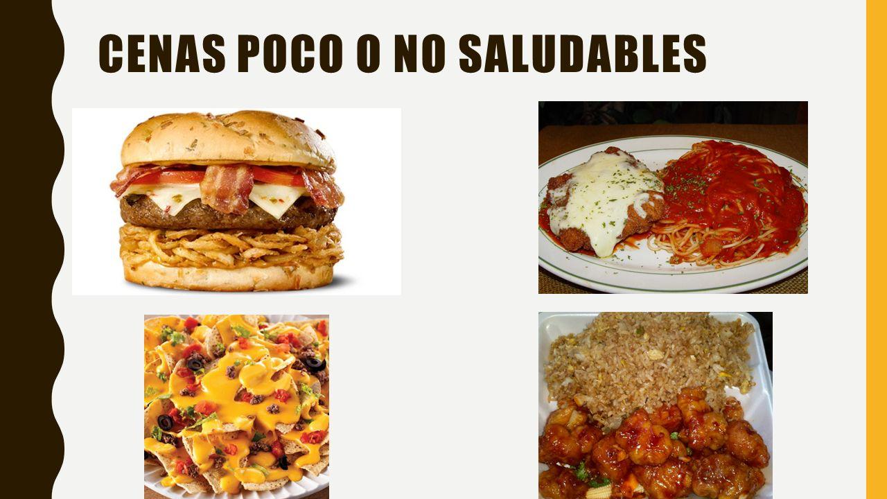 Cenas poco o no saludables