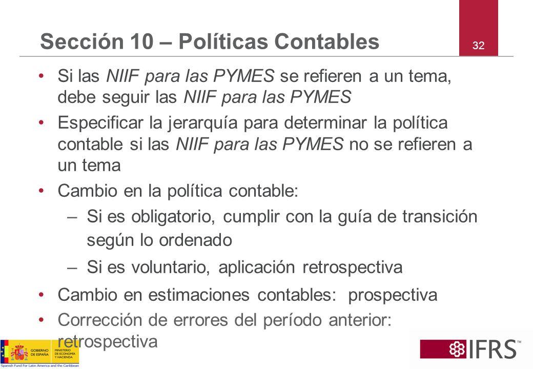 Sección 10 – Políticas Contables
