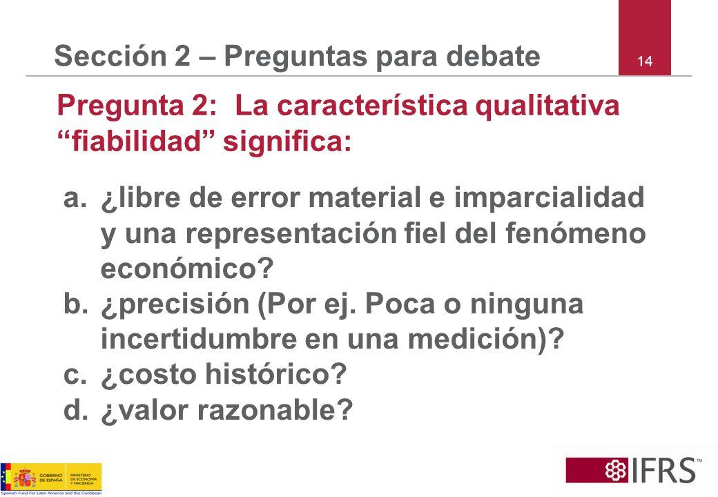 Sección 2 – Preguntas para debate
