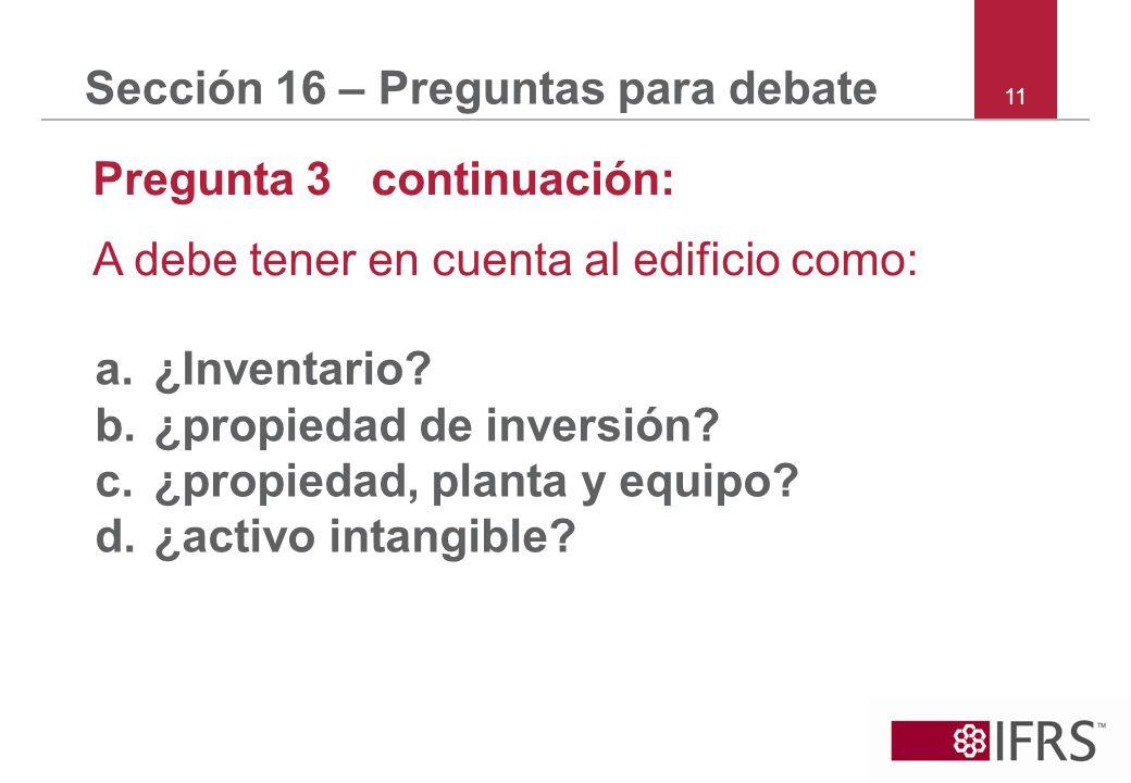 Sección 16 – Preguntas para debate