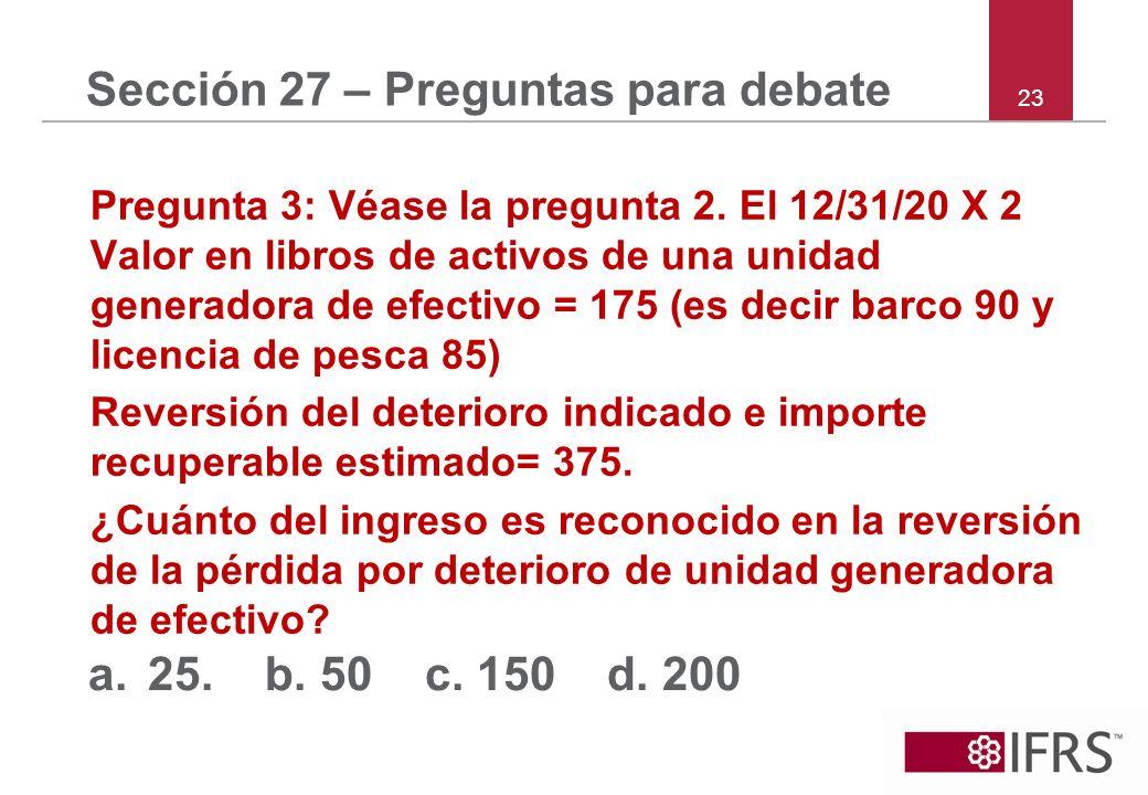 Sección 27 – Preguntas para debate