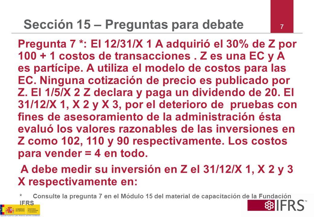 Sección 15 – Preguntas para debate