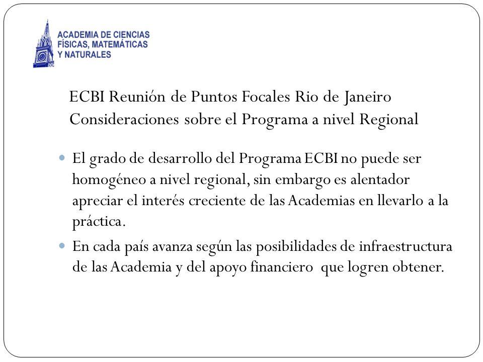 ECBI Reunión de Puntos Focales Rio de Janeiro Consideraciones sobre el Programa a nivel Regional