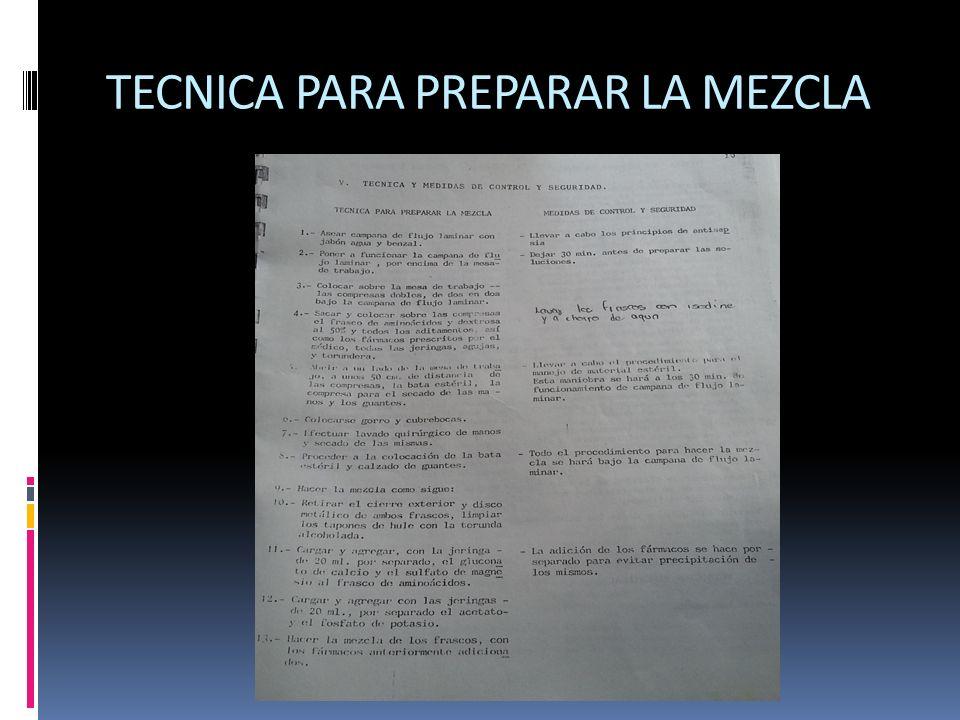 TECNICA PARA PREPARAR LA MEZCLA