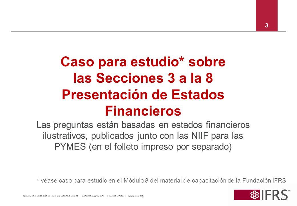 Caso para estudio* sobre Presentación de Estados Financieros
