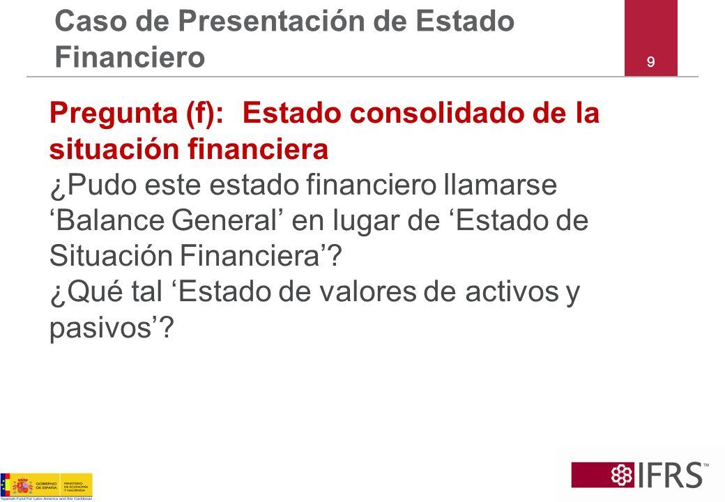 Caso de Presentación de Estado Financiero