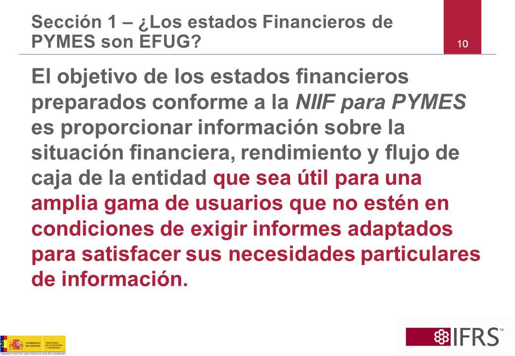 Sección 1 – ¿Los estados Financieros de PYMES son EFUG
