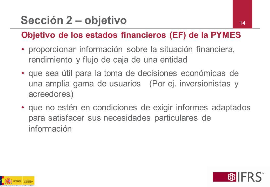Sección 2 – objetivo 14. Objetivo de los estados financieros (EF) de la PYMES.