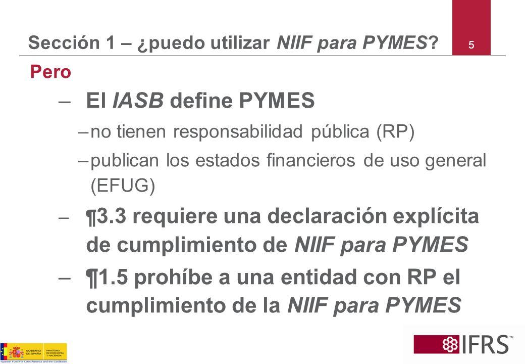 Sección 1 – ¿puedo utilizar NIIF para PYMES