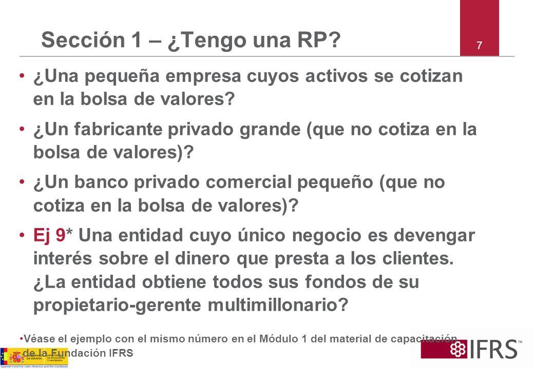 Sección 1 – ¿Tengo una RP 7. ¿Una pequeña empresa cuyos activos se cotizan en la bolsa de valores