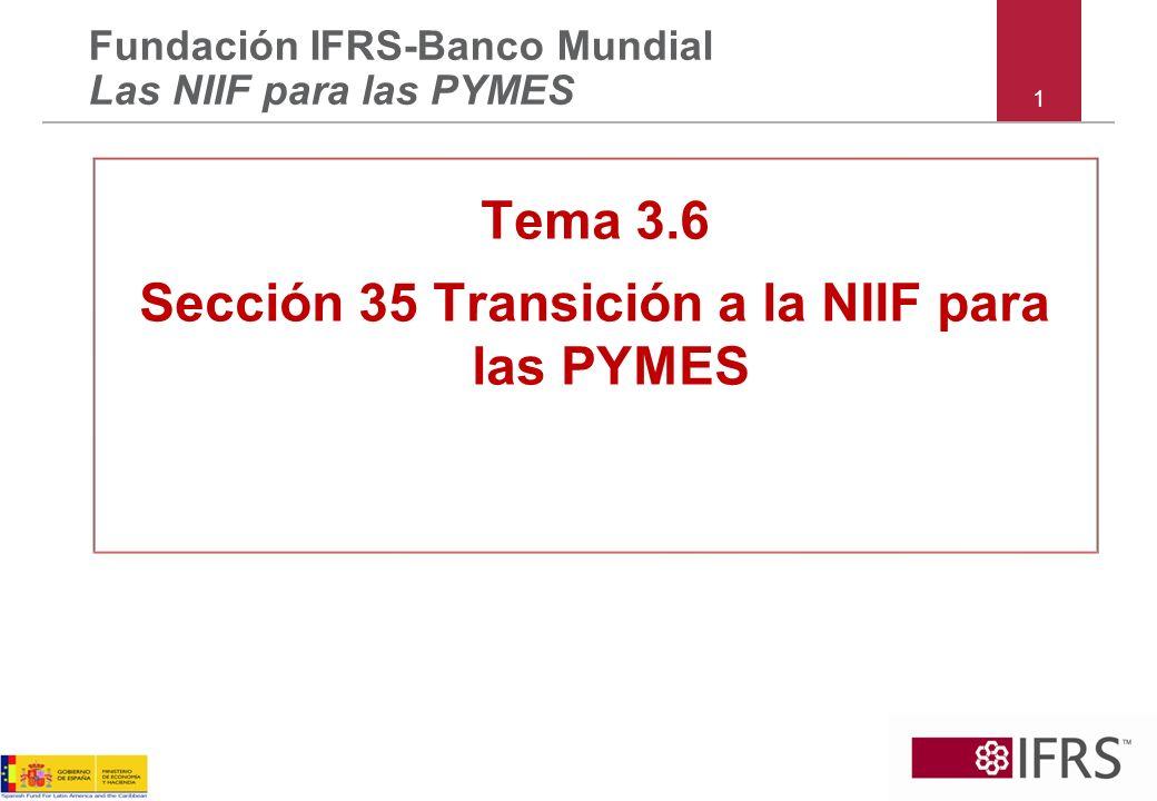 Sección 35 Transición a la NIIF para las PYMES