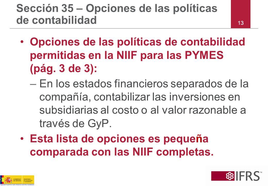 Sección 35 – Opciones de las políticas de contabilidad