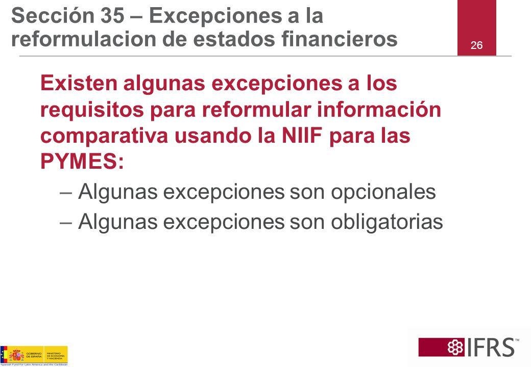 Sección 35 – Excepciones a la reformulacion de estados financieros