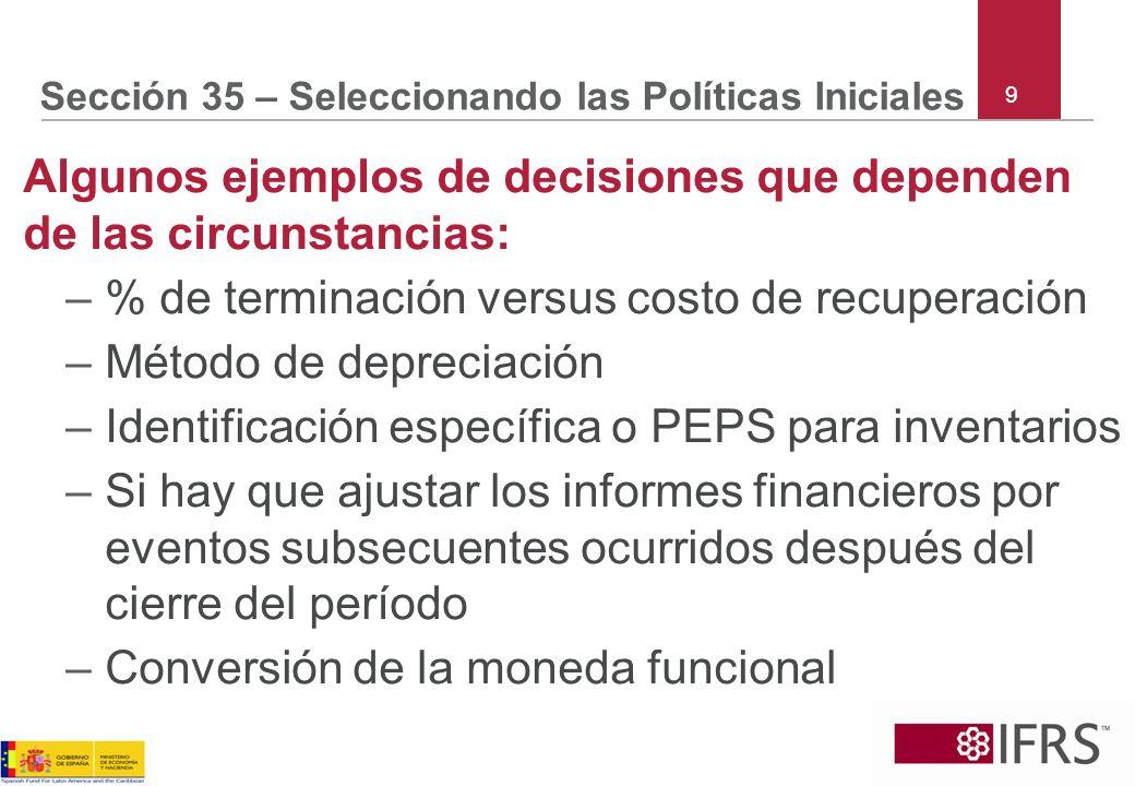 Sección 35 – Seleccionando las Políticas Iniciales
