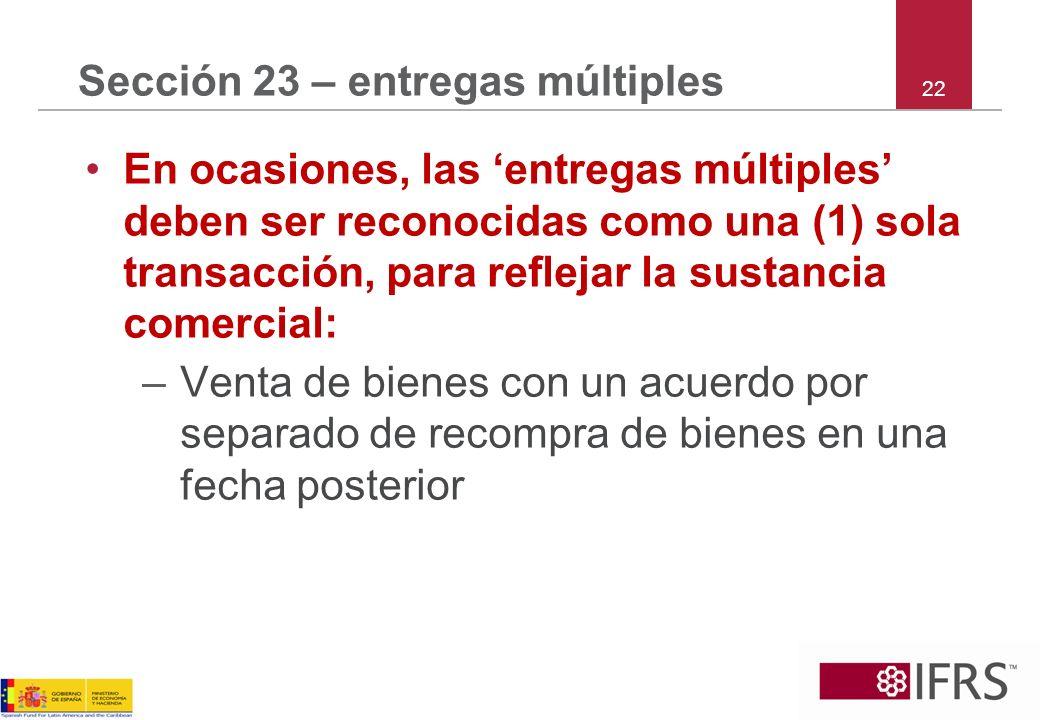 Sección 23 – entregas múltiples