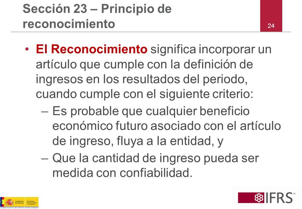 Sección 23 – Principio de reconocimiento