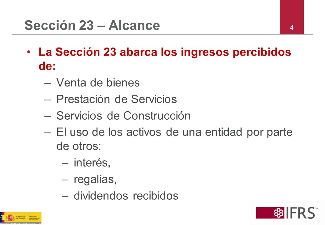 Sección 23 – Alcance La Sección 23 abarca los ingresos percibidos de: