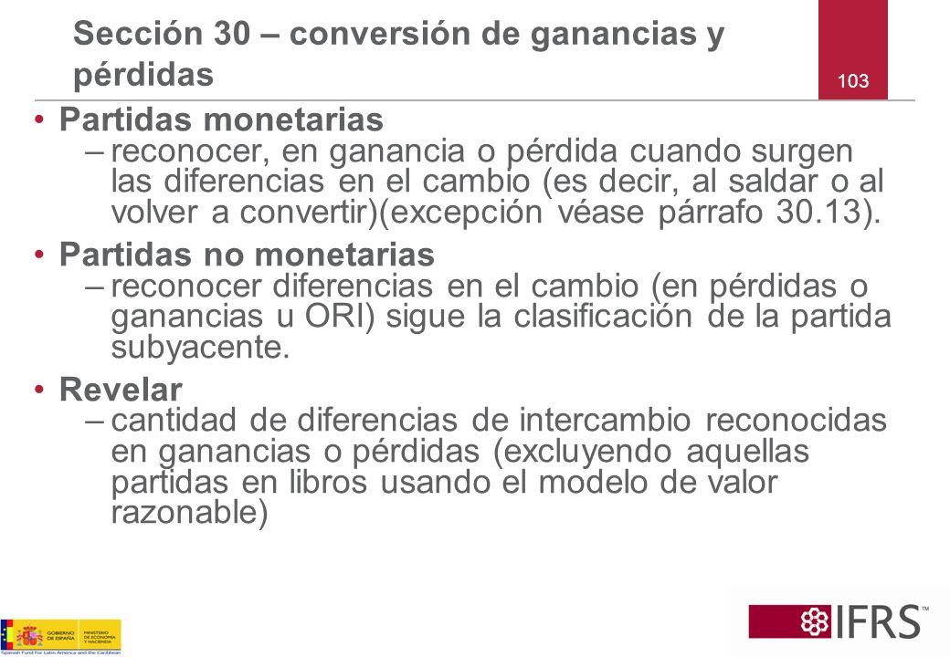 Sección 30 – conversión de ganancias y pérdidas