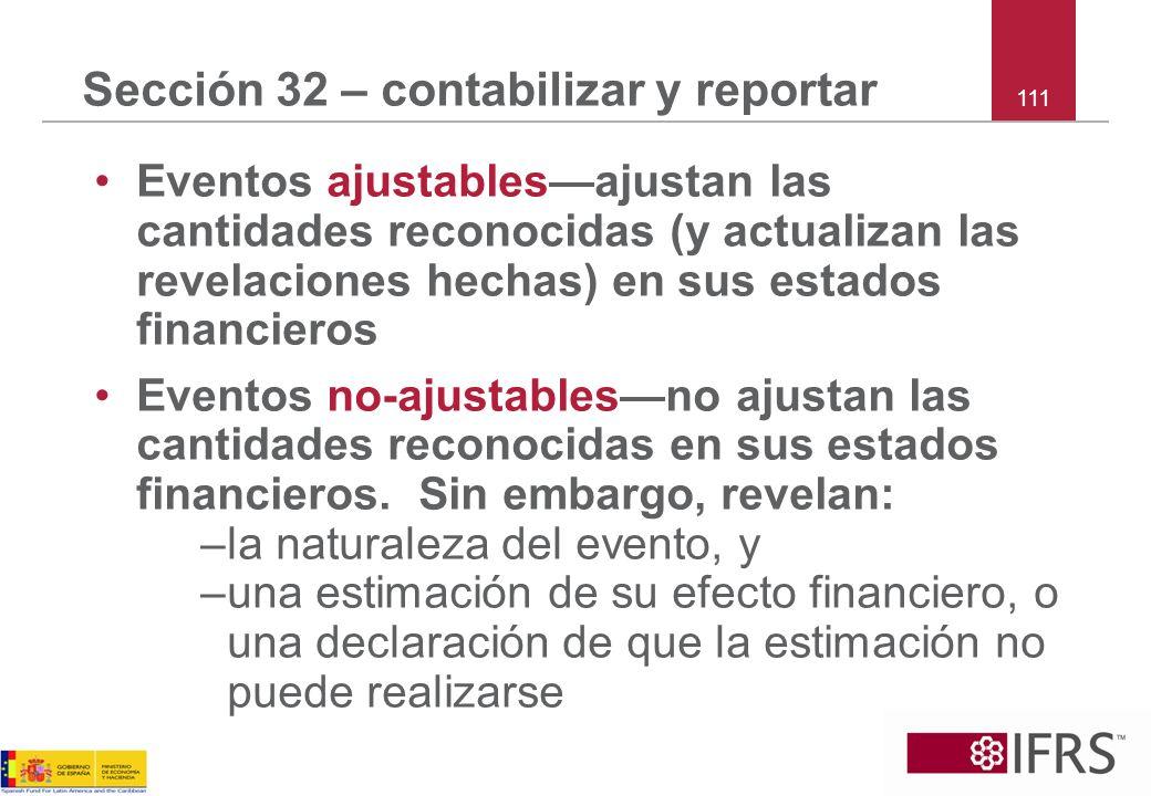 Sección 32 – contabilizar y reportar