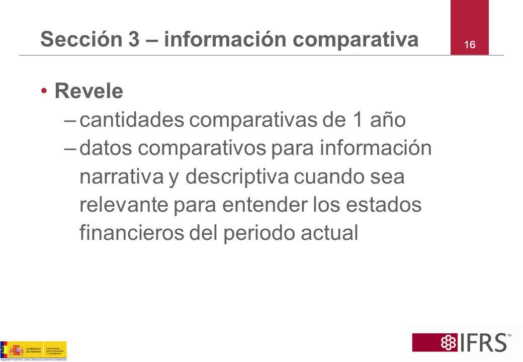 Sección 3 – información comparativa