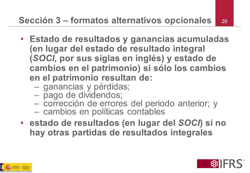 Sección 3 – formatos alternativos opcionales