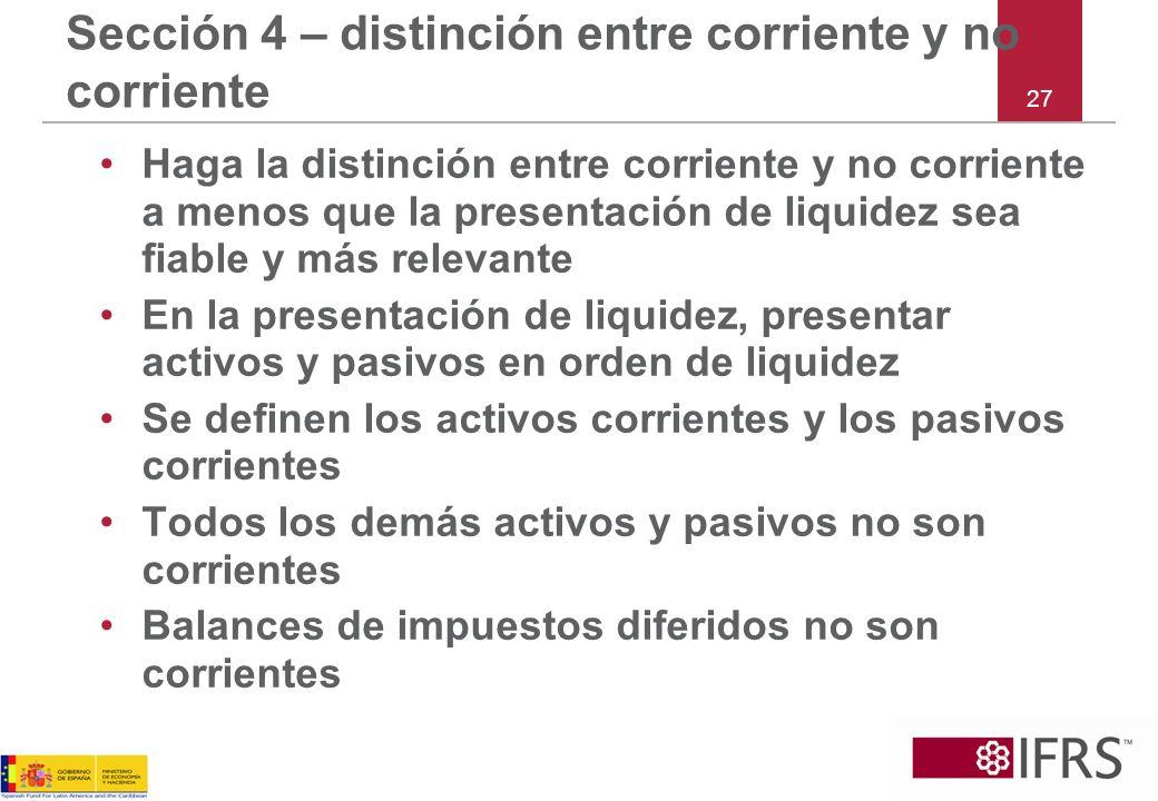 Sección 4 – distinción entre corriente y no corriente