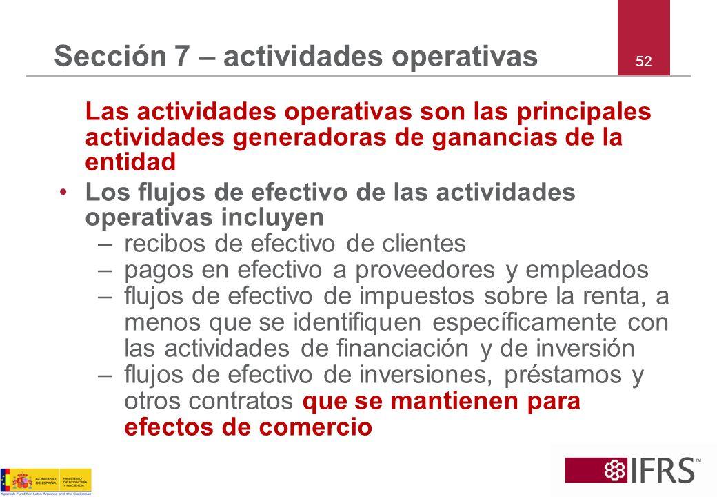 Sección 7 – actividades operativas