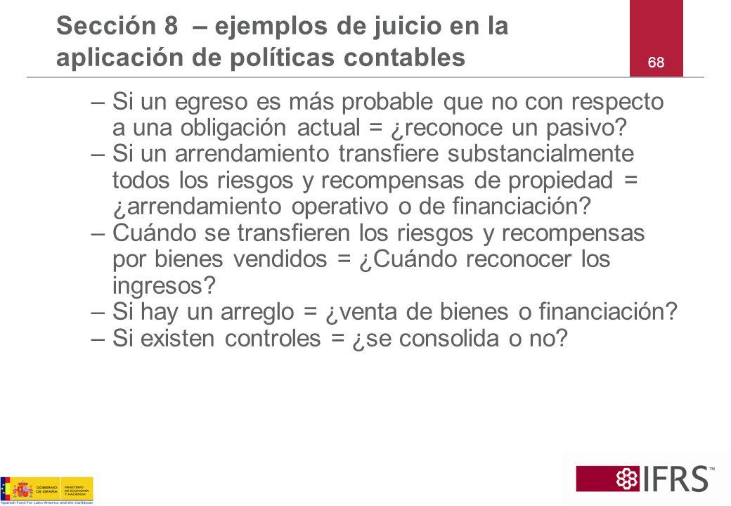 Sección 8 – ejemplos de juicio en la aplicación de políticas contables
