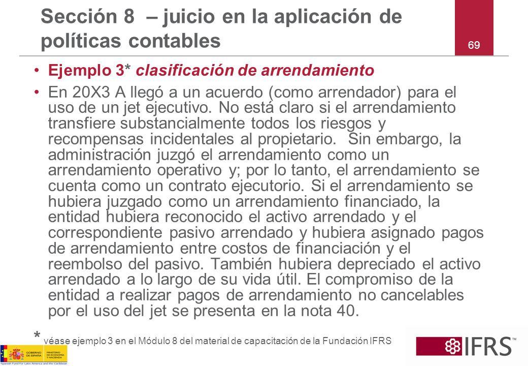 Sección 8 – juicio en la aplicación de políticas contables