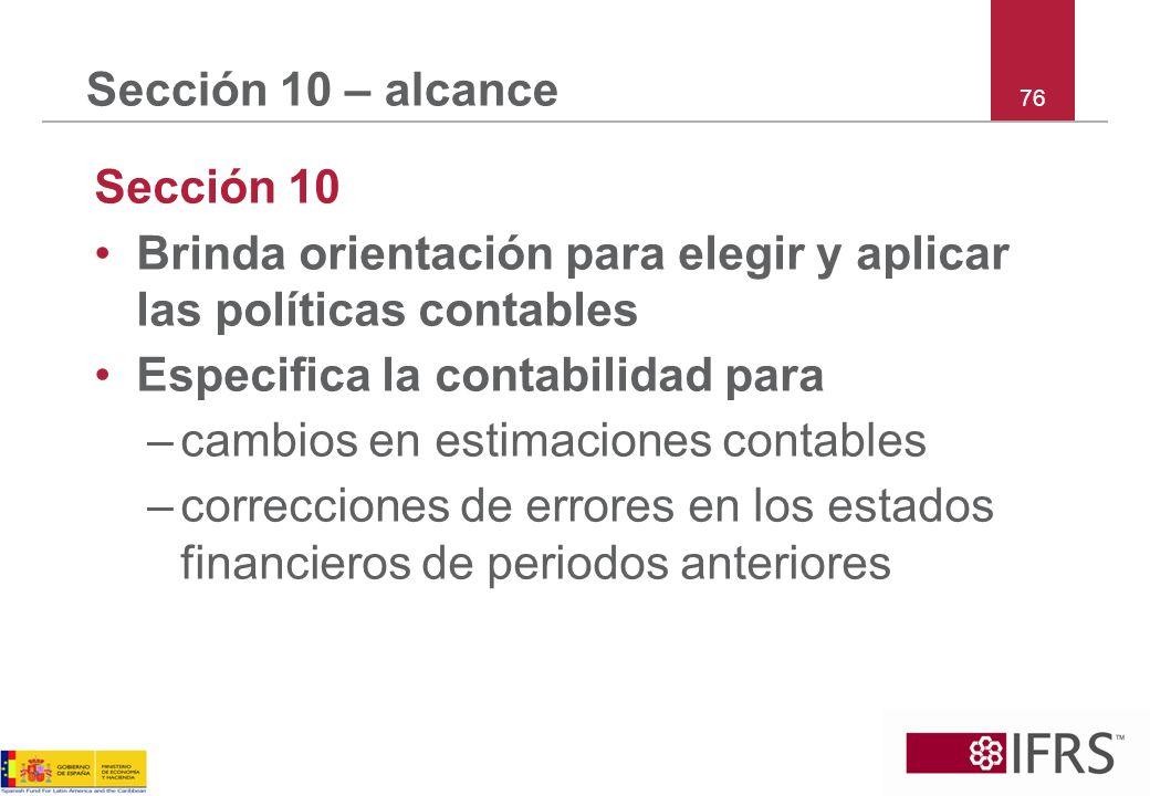 Brinda orientación para elegir y aplicar las políticas contables