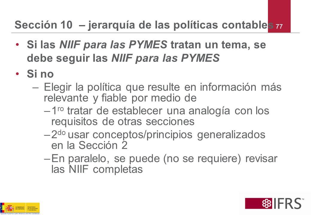 Sección 10 – jerarquía de las políticas contables