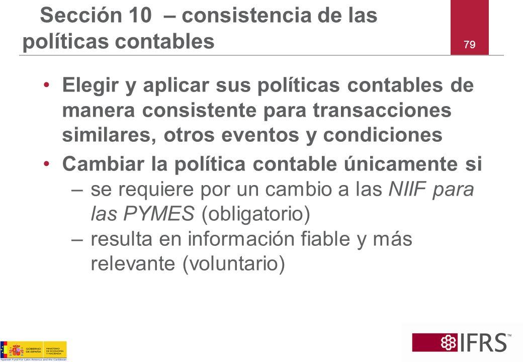 Sección 10 – consistencia de las políticas contables
