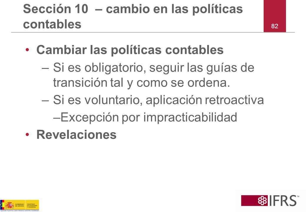Sección 10 – cambio en las políticas contables