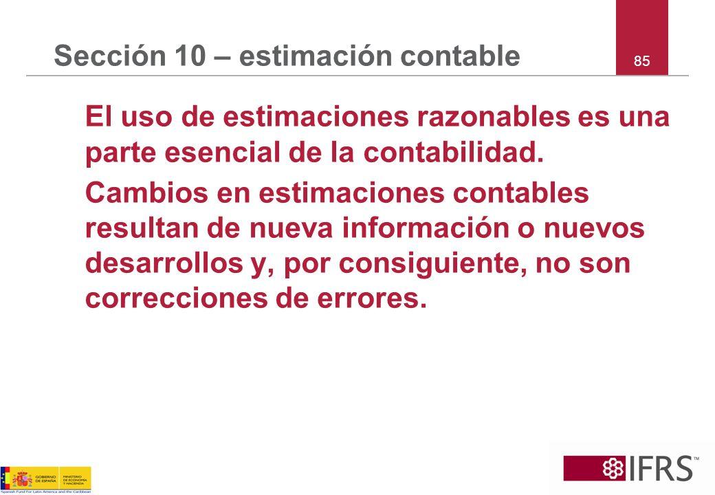 Sección 10 – estimación contable