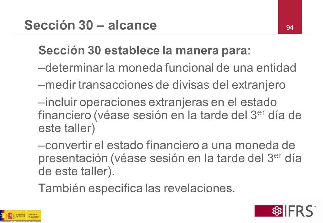 Sección 30 – alcance –determinar la moneda funcional de una entidad