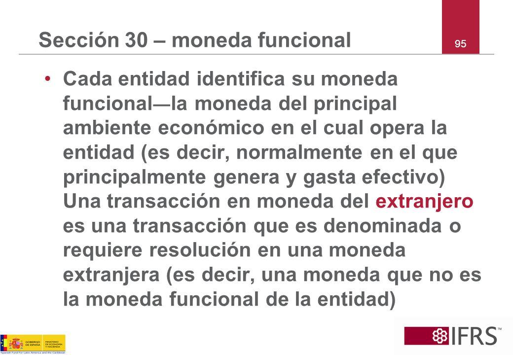 Sección 30 – moneda funcional